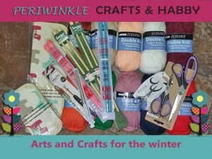Indoor Arts and Crafts for winter available in Great Brakriver