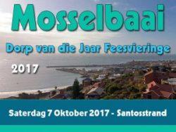 Mosselbaai Dorp van die Jaar Feesvieringe 2017