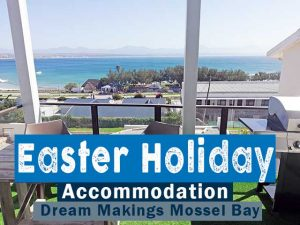 Easter Holiday Accommodation in Mossel Bay
